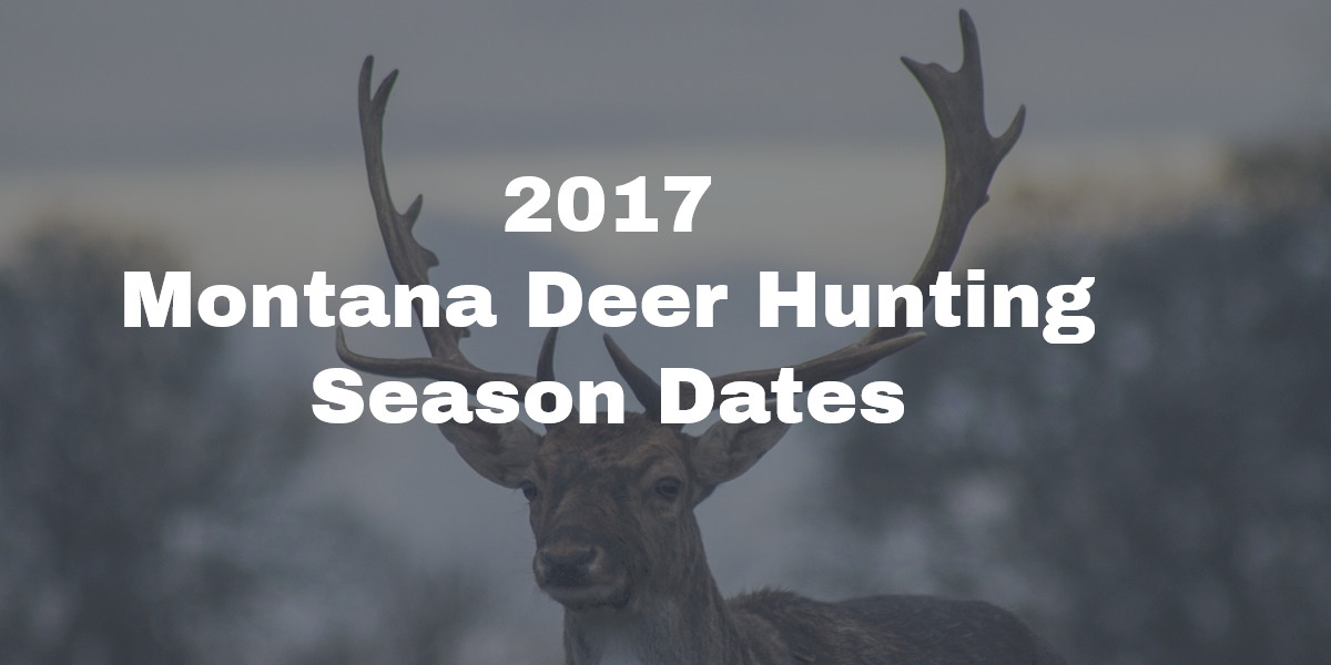 2016 montana hunting season dates download pdf